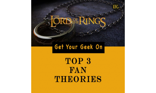 Top 3 Fan Theories about Lord of the Rings!